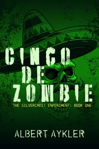 Cinco de Zombie by Albert Aykler book cover