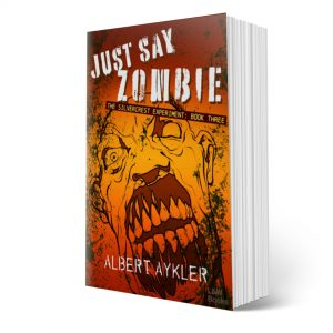Just Say Zombie - paperback